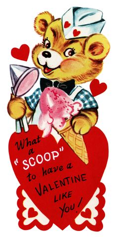 """What a SCOOP to Have a Valentine Like You"" Valentine Bear Scooping Ice Cream Vintage card Valentine Images, Holiday Images, Vintage Valentine Cards, Vintage Greeting Cards, Valentine Day Cards, Happy Valentines Day, Printable Valentine, Vintage Postcards, Bear Valentines"
