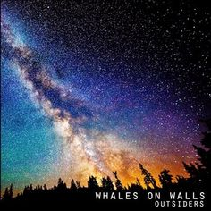 OUTSIDERS nuevo ep de Whales on Walls