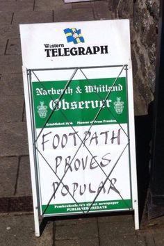 When a footpath won over the nation. | 19 Times It All Properly Kicked Off In Wales