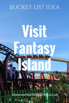 Bucket list idea, Day out to Fantasy island, Skegness. UK day out kids.