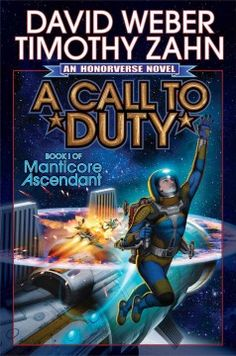 A call to duty : a novel of the honorverse by David Weber.  Click the cover image to check out or request the science fiction and fantasy kindle.