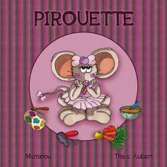 """""""Pirouette"""" : album jeunesse écrit par Maminou et paru en novembre 2012 chez La Plume de l'Argilète"""