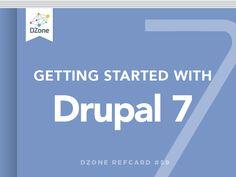 Getting Started with Drupal 7 - DZone - Refcardz