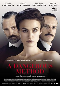 A DANGEROUS ...watched this today...Kiera Knightley is amazing in this!