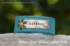 Blessed leather cuff bracelet Metal stamped by LoveSquaredDesigns, $35.00