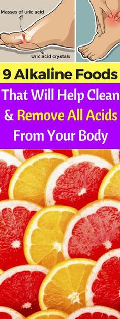 9 Alkaline Foods That Will Help Clean and Remove All Acids From Your Body