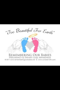 Loss Pregnancy and/or Loss of a Baby Awareness month