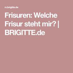 Frisuren: Welche Frisur steht mir? | BRIGITTE.de