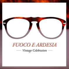 Warm, flame-inspired hues are cooled by the colors of stone with Fuoco e Ardesia frames by Persol