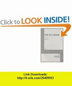 The Day Room. (9780822202783) Don DeLillo, Don DeLillo , ISBN-10: 0822202786  , ISBN-13: 978-0822202783 ,  , tutorials , pdf , ebook , torrent , downloads , rapidshare , filesonic , hotfile , megaupload , fileserve