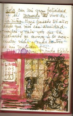 "Andre Breton called Frida Kahlo's painting ""a ribbon around a bomb."" Her life was a fast burn. Frida Kahlo's sketchbook / diary"
