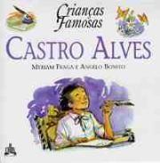 Criancas Famosas - Castro Alves