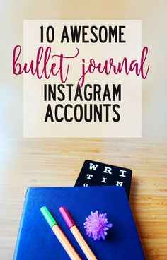 10 awesome Bullet Journal instagram accounts