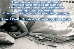 Sorry to keep bombarding everyone with teasers from my wip #playingthegame series - but there are so many scenes that demand a teaser - like this one :D Hard Ball, releasing Sept. 26, 2014 Pre-Order at Amazon now @   http://www.amazon.com/Hard-Ball-Contested-Possession-Submission-ebook/dp/B00N85LQHA/ref=sr_1_1?s=digital-text&ie=UTF8&qid=1409812809&sr=1-1&keywords=hard+Ball
