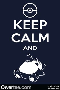 Keep Calm and zzz...