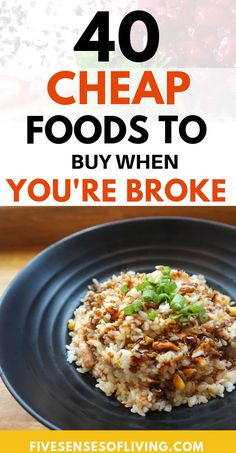 Best Foods To Buy When You're Broke Cutting your food budget is needed when you are working on your finances. Find out 40 cheap foods you can buy to save money. This listing of cheap foods can help you cut your grocery bill. Includes cheap meals and ch Cheap Meals To Cook, Cheap Vegetarian Meals, Frugal Meals, Budget Meals, Food Budget, Easy Meals, Frugal Recipes, Inexpensive Meals, Groceries Budget