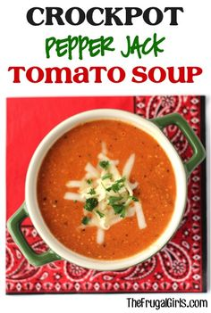 Crockpot Pepper Jack Tomato Soup Recipe from TheFrugalGirls.com