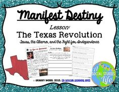 Lesson: The Texas Revolution: Sam Houston, Stephen Austin, the Battle of the Alamo, and the Lone Star Republic Aim: Why did Texas fight for independence? Students will analyze the primary/secondary source documents that describe aspects of the Texas Revolution including the Battle of the Alamo, the Battle at San Jacinto, and the creation of the Lone Star Republic. Students will complete the scaffolding questions based on the documents and their knowledge of Social Studies.  © Lauren Webb…