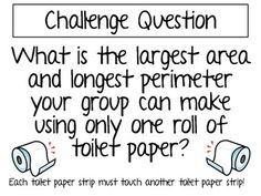 Toilet Paper Math Challenge Project ~ Area and Perimeter~ High Cognitive Demand Task