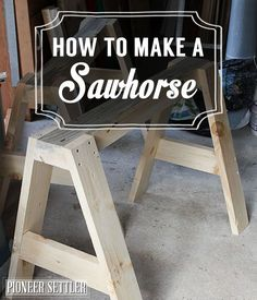 How to Make a Sawhorse | Skills Every Homesteader Should Know