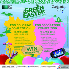 EGG COLORING & EGG DECORATING COMPETITION For Kindergarten & Elementary 1 - 3 19 April 2014 @ 2nd Floor (in front of Celebrity Fitness) Starts from 10 AM  WIN Twintail Scooter & Playstation Vita Wi-Fi Registration by latest 19 April 2014 @ Easter Booth Mainstreet GF (in front of Starbucks)