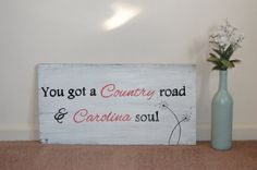 Country Road Carolina Soul Wood Sign by allsignspoint2ray on Etsy