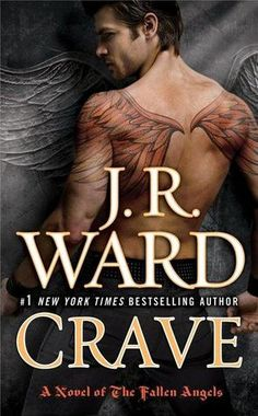 Crave (The Fallen Angels #2)  by J.R. Ward
