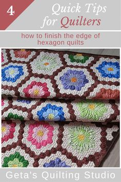 Quick Quilting Tips - how to finish the edge of hexagon quilts /Geta's Quilting Studio