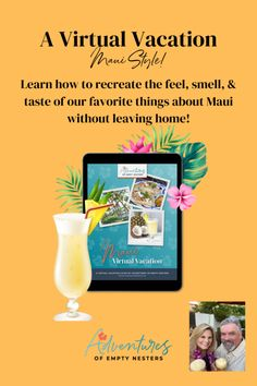 How to Create Your Own Virtual Vacation - Maui Style! Hula Pie, Things To Do At Home, Maui Vacation, Leaving Home, Local Florist, Fresh Lime Juice, Just The Way, Hotels And Resorts, Wine Tasting