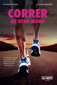 CORRER DE OTRO MODO de Alfredo Varona