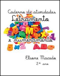 Sala de Recursos Multifuncionais-AEE/ElioneMacedo: Caderno de atividades- Numeramento e letramento  2...