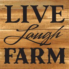 Artistic Reflections 'Live Laugh Farm' Textual Art on Wood in Gray Farm Signs, Country Signs, Country Farm, Rustic Signs, Country Life, Wooden Signs, Rustic Wood, Country Living, Barnwood Ideas