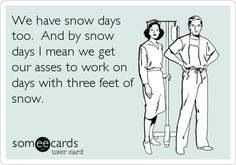 Nurses don't get snow days!...or hurricane days
