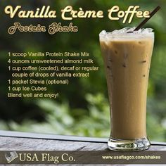 Keto Snacks Discover Vanilla Creme Coffee Protein Shake Recipe from USA Flag Co. Learn how to make a delicious Vanilla Creme Coffee Protein Shake ideal for fitness competitors and bodybuilders including people who want to lose weight. Protein Smoothies, Smoothie Proteine, Coffee Protein Smoothie, Milk Protein, Fruit Smoothies, Protein Powder Recipes, Protein Shake Recipes, Smoothie Recipes, Milkshake Recipes