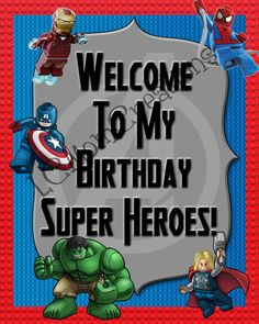 Lego Avenger Welcome Birthday Sign Birthday by LCMomCreations