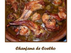 Chanfana de Coelho Wine Recipes, Cooking Recipes, Portuguese Recipes, Portuguese Food, Beef Steak, Food And Drink, Meals, Dishes, Chicken