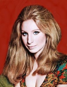 Barbra Streisand (Born: Barbara Joan Streisand - April 24, 1942 - New York, US)