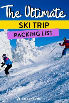 Ski Trip Packing List   Looking for the ultimate ski trip packing list? Check out our full article featuring everything that you need to bring (and more!) to stay warm while on the slopes.  #skitrip #packinglist #travelgear