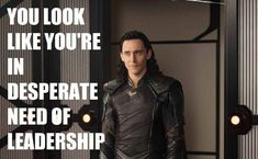 hahaha he always seizes the opportunity to rule whenever it's presented   Ragnarok