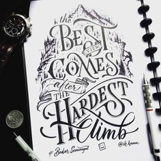 Hand lettered typography - The best view comes after the hardest climb