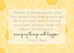 Amazing Things Will Happen, Conan O'Brien Quote | Lulu the Baker