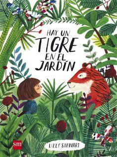 Aunque en el jardín suceden cosas muy extrañas, Nora está ABSOLUTAMENTE segura de que no hay ningún tigre ahí, por mucho que diga su abuela…¿o sí? Busca en http://absys.asturias.es/cgi-abnet_Bast/abnetop?ACC=DOSEARCH&xsqf01=hay+tigre+jardin+stewart