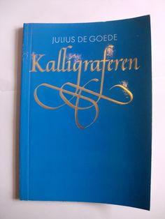 Kalligraferen - Julius de Goede