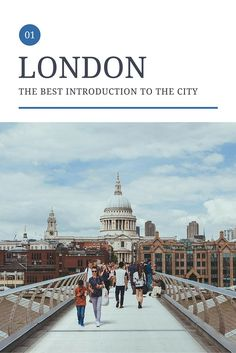The best introduction to London