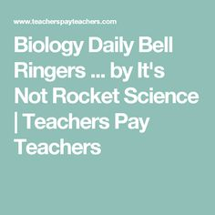 Biology Daily Bell Ringers ... by It's Not Rocket Science | Teachers Pay Teachers