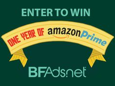 Enter to #win a full year of #Amazon Prime thanks to @bfads.net! #Giveaway ends TONIGHT 7/10
