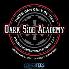 Dark Side Academy by Fishbiscuit Shirt on sale until 29th Feb on http://othertees.com #starwars #scifi #darthvader