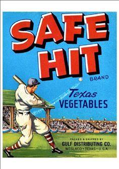 "SAFE HIT BASEBALL Crate Label Weslaco Texas GUARANTEED ORIGINAL 1950/'s 7/"" x 5/"""