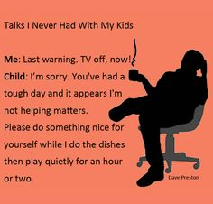 Talks I never had with my kids... 2. Turning the TV off. #TV, #kids, #parenting, #discipline