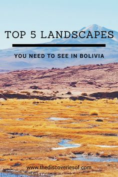 Five landscapes in Bolivia that need to be seen to be believed... and how to find them.